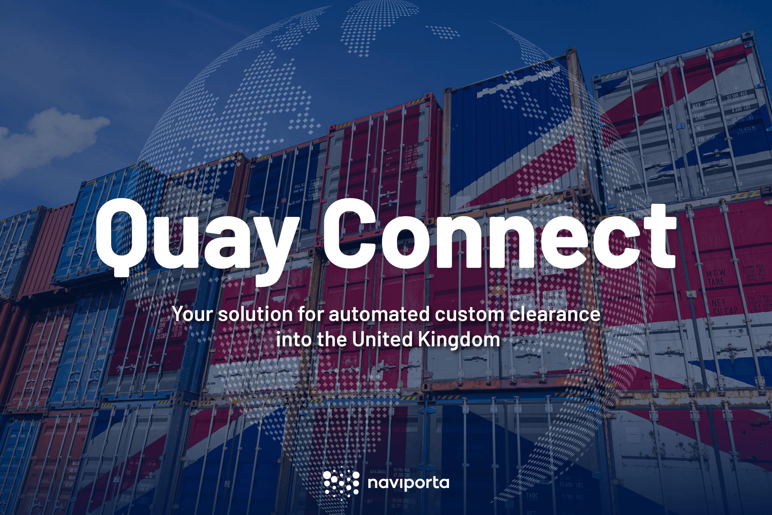 Quay Connect custom clearance UK